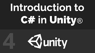 Unity C# Beginner Tutorial - If, Else, and Else If Statements (Part 04)