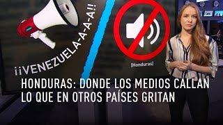 Honduras: donde los medios callan lo que en otros países gritan
