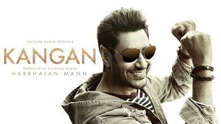 Kangan Full Video Song | Harbhajan Mann | Jatinder Shah | Latest Song 2018 | T Series