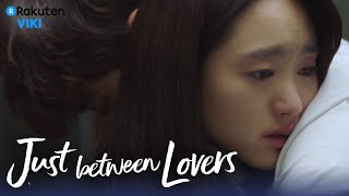 Just Between Lovers - EP14 | I Love You & Hug [Eng Sub]