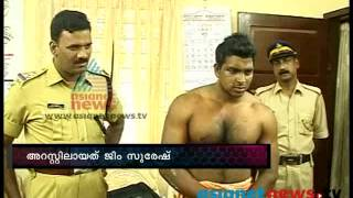 "getlinkyoutube.com-""Gym suresh"" under police custody:FIR 22nd June 2013 Part 3എഫ് ഐ ആര്‍"