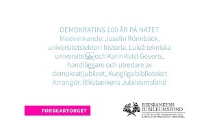 Forskartorget 2018 - Demokratins 100 år på nätet
