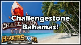 [Hearthstone] Challengestone Bahamas!