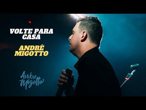 André Migotto - Volte para casa