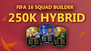 getlinkyoutube.com-HYBRID 250K FIFA 16 SQUAD BUILDER