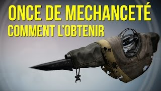 getlinkyoutube.com-Destiny | Tuto FR | Comment obtenir l'arme Exotique Once de Méchanceté (Touch Of Malice)