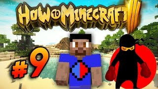 HOW TO MINECRAFT S3 #9 'SECRET MISSION!' with Vikkstar