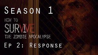 getlinkyoutube.com-How to Survive the Zombie Apocalypse Season 1 Episode 2: Response