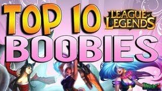 getlinkyoutube.com-Top 10 Boobies - League of Legends