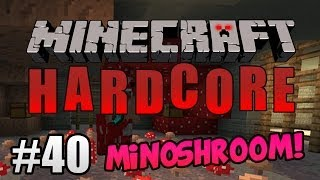 getlinkyoutube.com-Minecraft Hardcore ITA Ep.40 - MINOSHROOM!