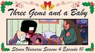 "getlinkyoutube.com-""Three Gems and a Baby"" Steven Universe Episode Review"