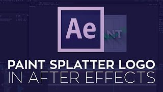 How to Create a Paint Splatter Logo in After Effects
