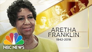 'Queen of Soul' Aretha Franklin Passes Away At Age 76   NBC News width=