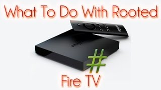 getlinkyoutube.com-What you can do with Rooted Fire TV