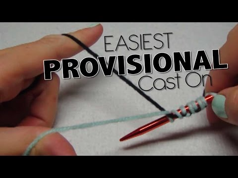EASIEST Provisional Cast On