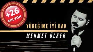 Mehmet Ülker – Yüreğime İyi Bak (Aşk)