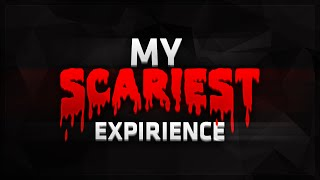 getlinkyoutube.com-MY SCARIEST EXPERIENCE!