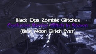 getlinkyoutube.com-Black Ops Zombie Glitches: Moon - Confusion Barrier Glitch In Spawn (Best Moon Glitch Ever) !