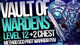 MYTHIC+ LEVEL 12! Vault of Wardens (+2 Chest) - Pre-Patch Protection Warrior Tank PoV - Method Sco