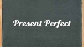 getlinkyoutube.com-Present Perfect Tense - English grammar tutorial video lesson