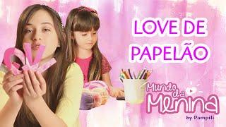 getlinkyoutube.com-LOVE de papelão para o armário com a Carol Santina e a Sophia Santina ❤ Mundo da Menina