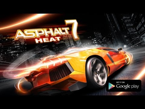 Asphalt 7: Heat - Android Trailer