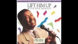 getlinkyoutube.com-Ron Kenoly - Lift Him Up (Full Album) 1992