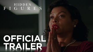 Hidden Figures | Official Trailer