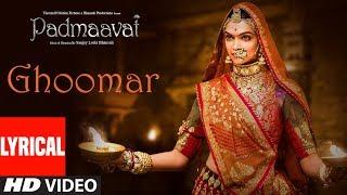 Padmaavat : Ghoomar Song (Lyrics)   Deepika Padukone   Shahid Kapoor   Ranveer Singh