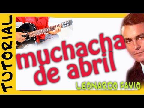 Muchacha de Abril -  Leonardo Favio - Como tocar Guitarra acordes