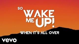 getlinkyoutube.com-Avicii - Wake Me Up (Lyric Video)