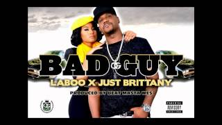 Laboo ft. Just Brittany - Bad Guy (Explicit Audio)