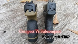 getlinkyoutube.com-Compact Vs Subcompact For EDC