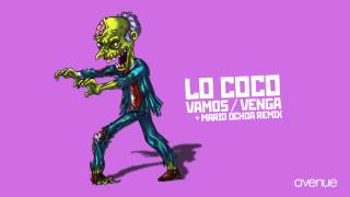 getlinkyoutube.com-Lo Coco - Vamos (Mario Ochoa Remix)