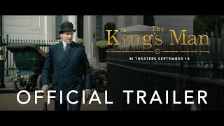 THE KING'S MAN | OFFICIAL TRAILER