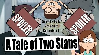 """A Tale of Two Stans"" Gravity Falls Episode Review"