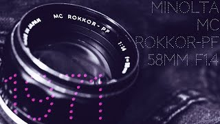 getlinkyoutube.com-【レンズレビュー】MINOLTA MC ROKKOR-PF 58mm F1.4【オールドレンズ】