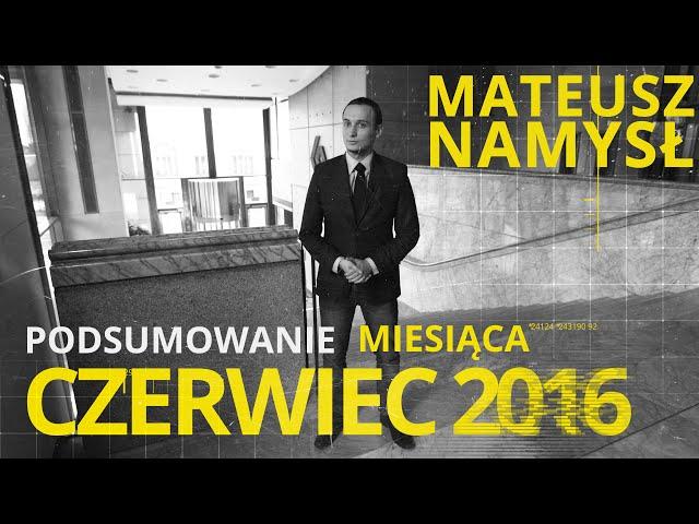 Mateusz Namysł, #5 PODSUMOWANIE MIESIĄCA (01.07.2016)