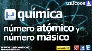Imagen en miniatura para Numeros atomico y masico