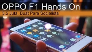getlinkyoutube.com-OPPO F1 Hands On Review : 3,5 Juta Buat Para Socialista