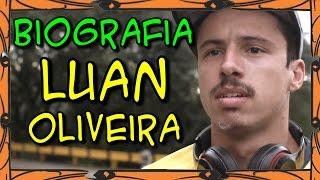 getlinkyoutube.com-Biografia: Luan Oliveira