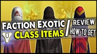 getlinkyoutube.com-Destiny: How to Get/ Review of All the New Exotic Faction Class Items! (Extremely Beneficial)
