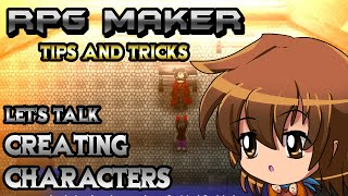 RPG Maker Let's Talk: Character Creation!
