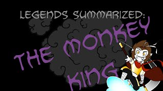 Legends Summarized: The Monkey King (Journey To The West Part 1) width=