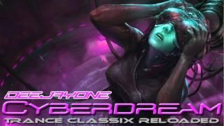 getlinkyoutube.com-DeeJayOne - Cyberdream ( Trance Classix Reloaded )