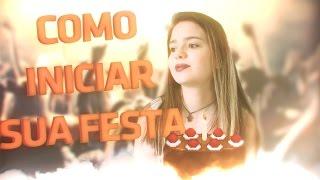 getlinkyoutube.com-COMO COMEÇAR SUA FESTA DE 15 ANOS