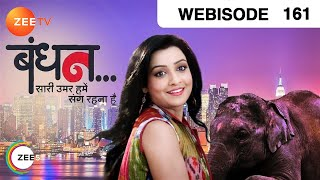 getlinkyoutube.com-Bandhan Saari Umar Humein Sang Rehna Hai - Episode 161  - April 17, 2015 - Webisode