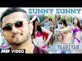 Sunny Sunny Yaariyan Feat.Yo Yo Honey Singh Video Song | Himansh Kohli, Rahul Preet