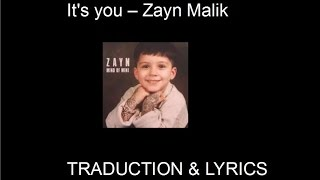 getlinkyoutube.com-It's you - Zayn Malik Traduction & Lyrics