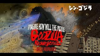 getlinkyoutube.com-imagine how will GODZILLA RESURGENCE!!! KAIJU MOMENTS SPECIAL
